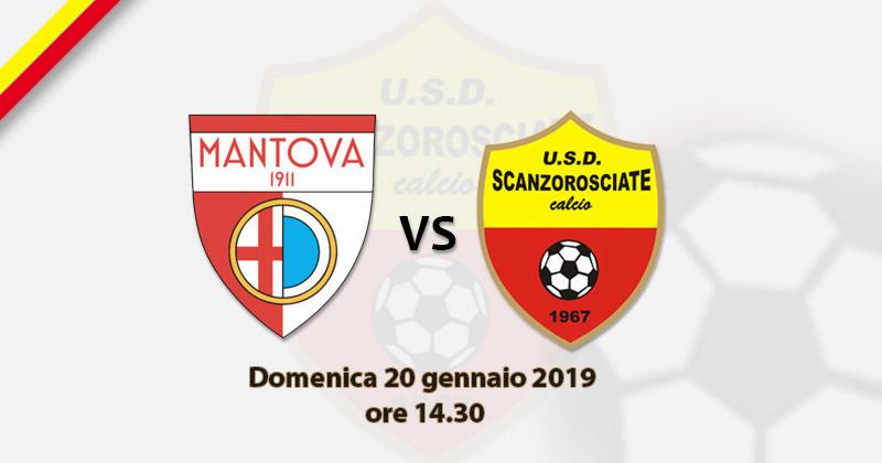 20^ GIORNATA SERIE D, GIRONE B: MANTOVA-SCANZOROSCIATE